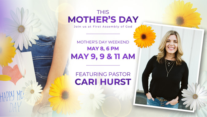 Mother's Day Weekend Services
